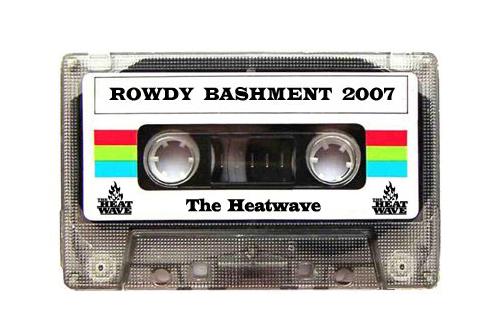 HeatwaveRowdyBashment2007